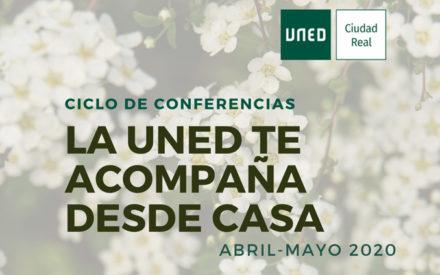 """El Centro Universitario Asociado de la UNED de Ciudad Real ha alcanzado las 450 matrículas en el Ciclo de Conferencias: """"LA UNED TE ACOMPAÑA DESDE CASA"""""""