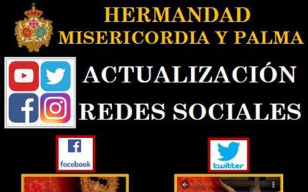 La Hermandad de Misericordia y Palma ha realizado una actualización y ampliación de las Redes Sociales de la Hermandad con el fin de mejorar la comunicación y difusión de los fines de la corporación