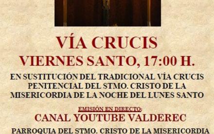 Vía Crucis del Viernes Santo, en directo por el canal de Youtube de ValdeRec desde la Parroquia del Stmo. Cristo de la Misericordia